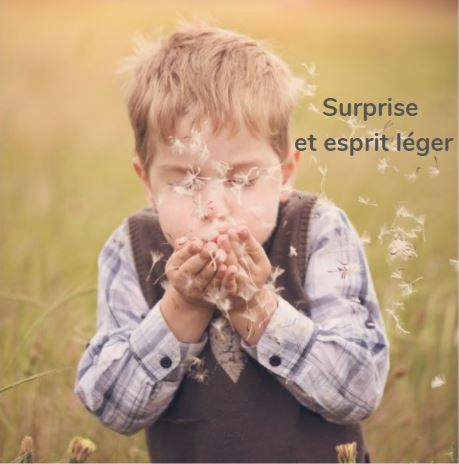 surprise et esprit léger